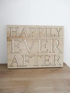 Pancarte happily ever after - Ma déco aux petits oignons